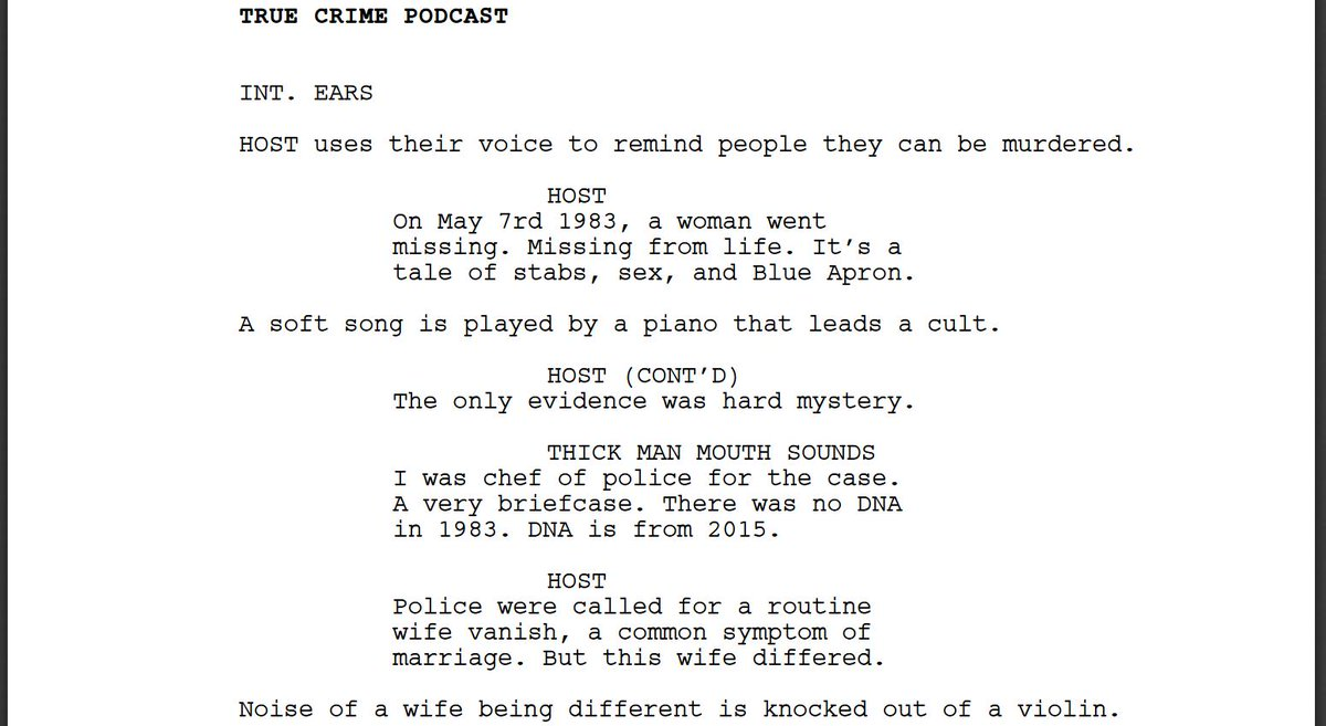 I forced a bot to listen to over 1,000 hours of true crime podcasts and then asked it to write a true crime podcast of its own. Here is the first page.