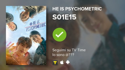 I've just watched episode S01E15 of He is Psychometric!  #heispsychometric  #tvtime  https:// tvtime.com/r/19qL2    <br>http://pic.twitter.com/qKf14ISSun