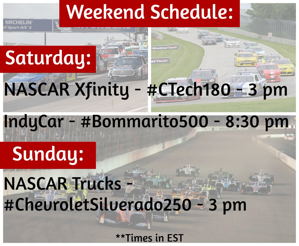 It's race weekend again! Check out the schedule below  NASCAR Xfinity - #CTech180 - Saturday @ 3pm IndyCar - #Bommarito500 - Saturday @ 8:30pm NASCAR Trucks - #ChevroletSilverado250 - Sunday @ 3pm   #NASCAR #IndyCar #weekend #motorsports https://t.co/K1Kw75vEtq
