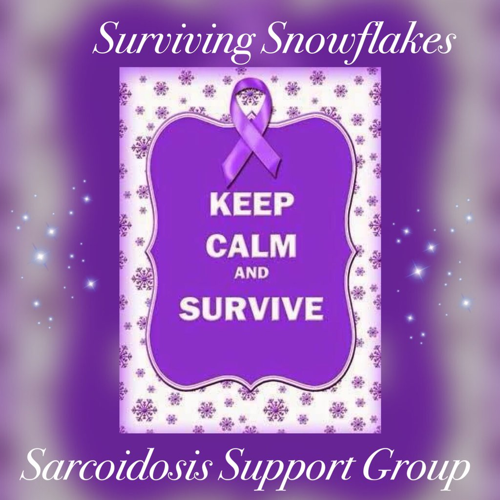 Surviving Snowflake Sarcoidosis Support Group