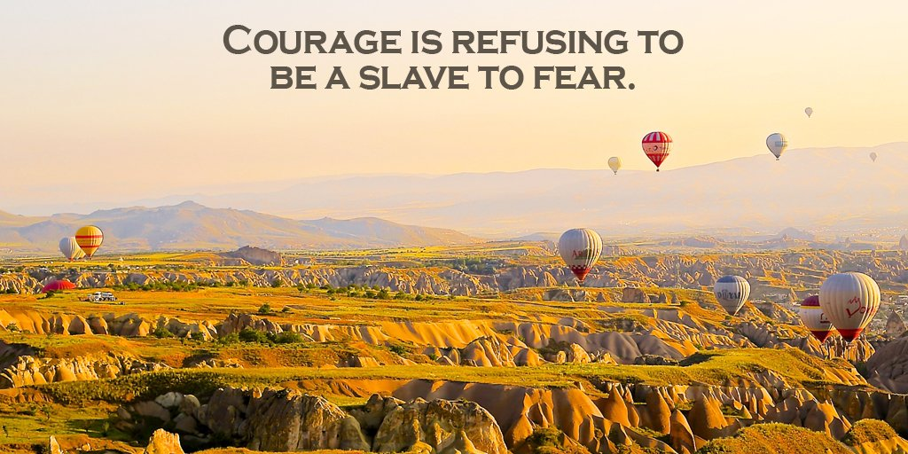 Courage is refusing to be a slave to fear. #quote