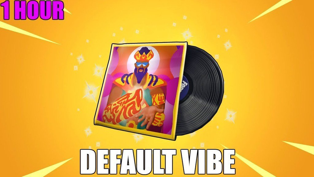 Fortnite Default Vibe 1 Hour The Fortnite Default Vibe