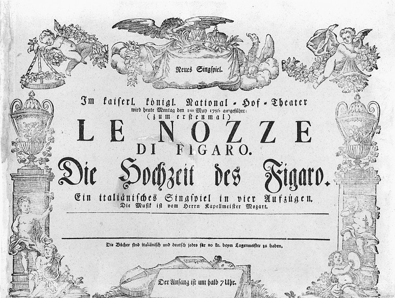 The playbill (poster) advertising the premiere of Mozart's 'Marriage of Figaro' at the Burgtheater, Vienna, 1st May 1786. <br>http://pic.twitter.com/fM4dpuW79t