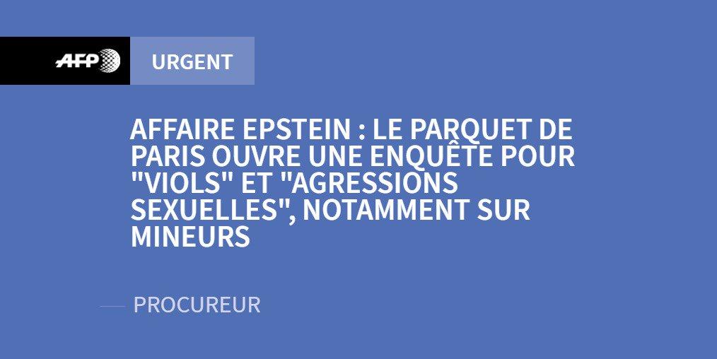 Affaire Epstein: le parquet de Paris ouvre une enquête pour viols et agressions sexuelles, notamment sur mineurs (procureur) #AFP