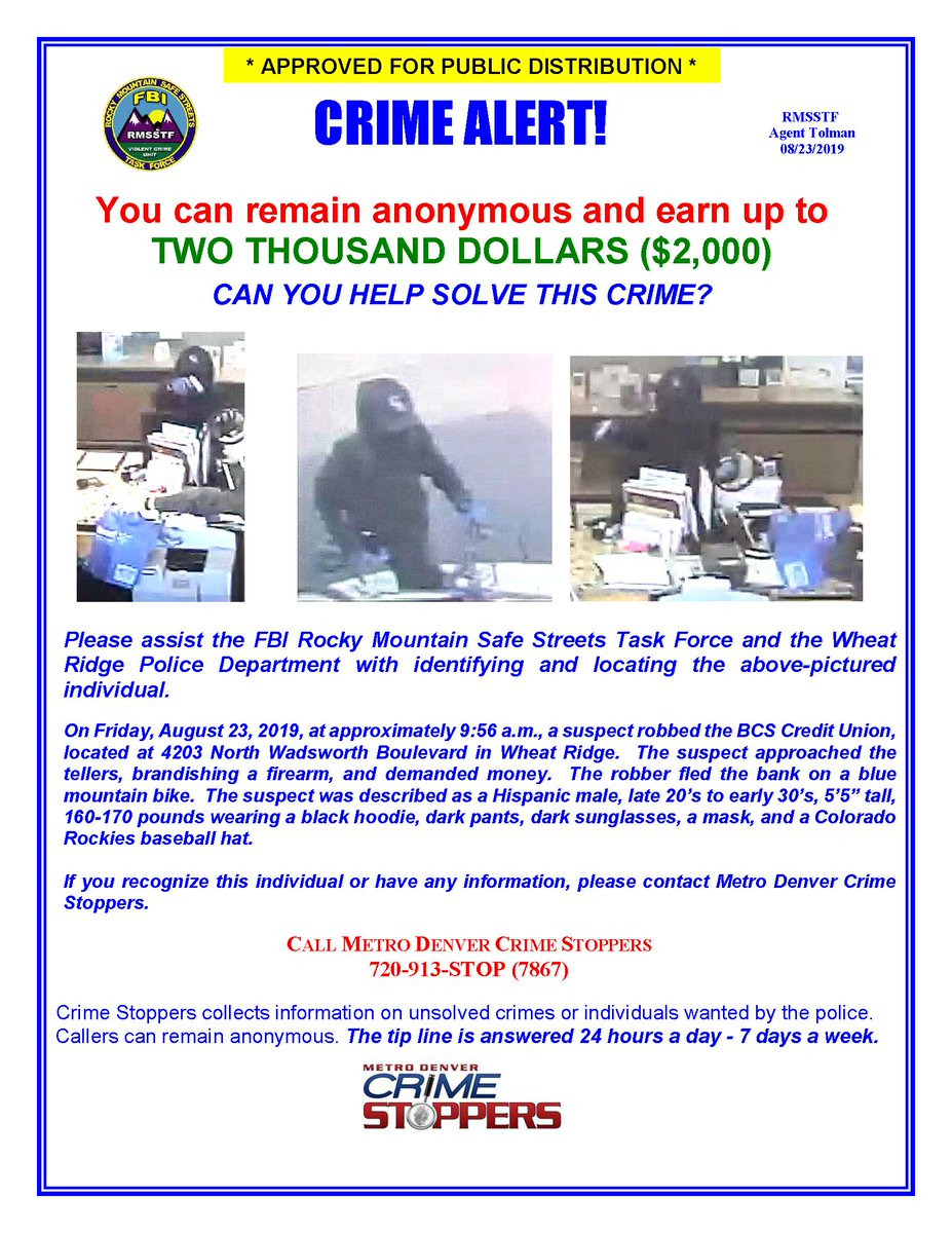 .@FBIDenver and @WheatRidgePD need your help. Please call @CrimeStoppersCO at 720-913-7867 if you have information regarding this individual. The suspect is pictured below. A reward of $2,000 is being offered. #wanted