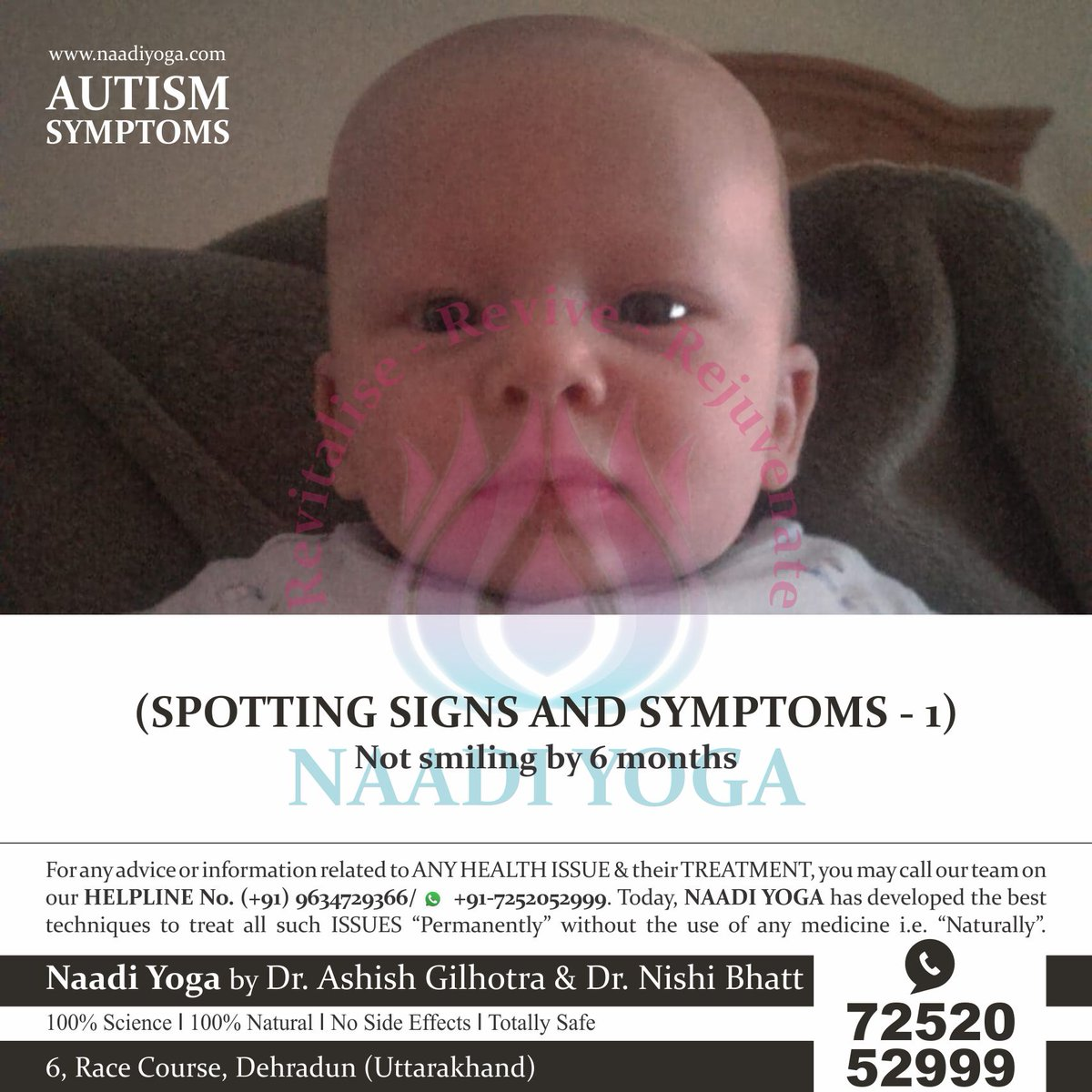 AUTISM SYMPTOMS (Spotting Signs and Symptoms- SYMPTOM 1 - Not Smiling by 6 months) - https://www.facebook.com/NaadiYoga/photos/a.638695106154688/2576435692380610/?type=3&theater …#naadiyoga #yoga #accupressure #autism #pervasive #developmentaldisorder #autisticdisorder #treatment #dehradun #india #london #drashishgilhotra #communication #symptoms