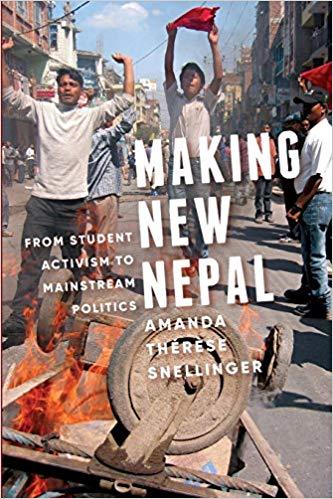Book - Making New #Nepal: From Student #Activism to Mainstream Politics http://ow.ly/qbhj30kO2sn HT @UWAPress #activists #SocialJustice #SJW #SJ