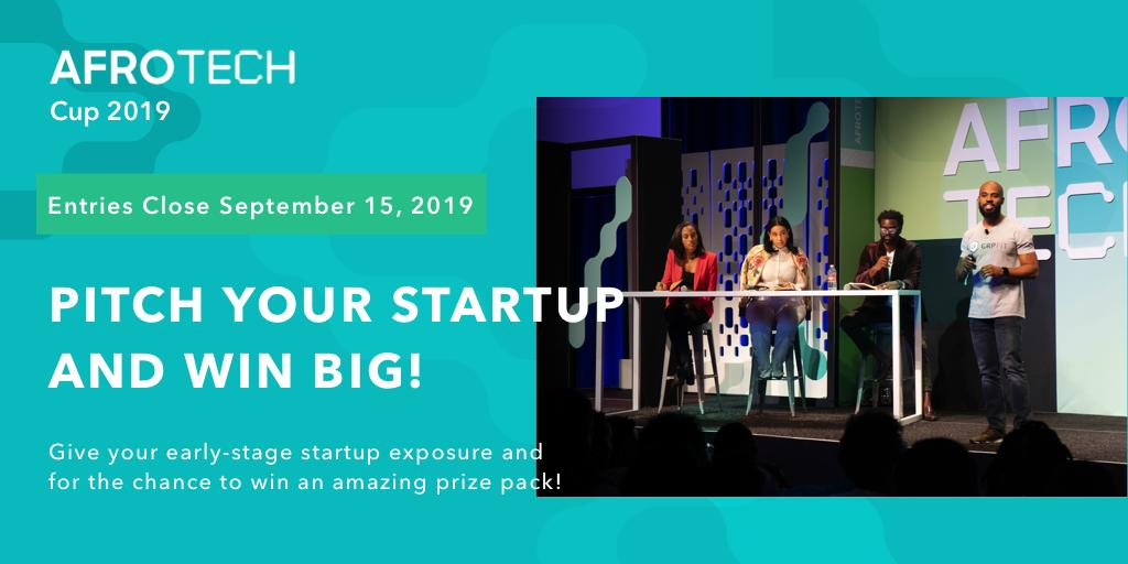 Afrotech On Twitter We Are Giving Early Stage Startups An Opportunity To Pitch Their Businesses In Front Of Their Community For A Chance To Win The Afrotech Cup And An Amazing Price Pack