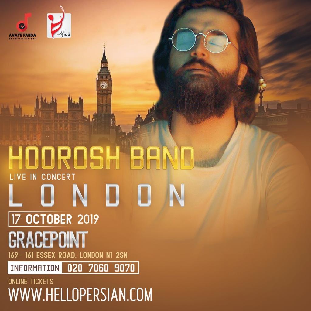 #HooroshBand live in #London  Thursday, 17 Oct 2019, 7:30pm #Gracepoint, London N1 2SN  Organised by #AvayeFarda  020 7060 9070  Tickets via http://HelloPersian.compic.twitter.com/BA1xcetMZI