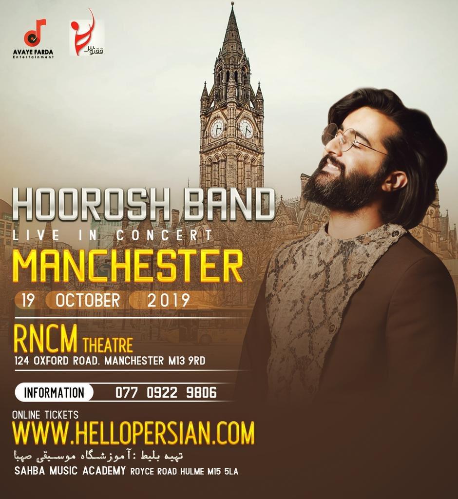 #HooroshBand live in #Manchester  Saturday, 19 Oct 2019, 7:30pm #RNCM Theatre, London N13 9RD  Organised by #AvayeFarda  020 7060 9070  Tickets via http://HelloPersian.compic.twitter.com/EcIGZC0A1c