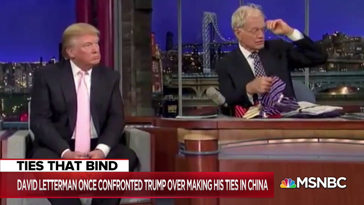 RT @TheBeatWithAri: WATCH: David Letterman once confronted Donald Trump over making his ties in China. https://t.co/RVKjKibgSA
