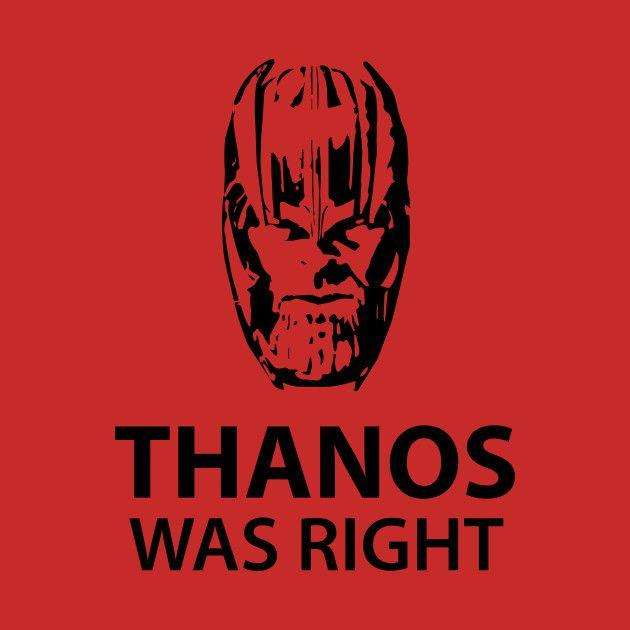 Thanos Was Right All T-Shirts $13 buff.ly/2Cswi0I #AvengeTheFallen #WhateverItTakes #AvengersEndgame #Avengers4 #ThanosWasRight #ThanosDidNothingWrong #tshirt #crewneck #sweatshirt #thanos #antman #tees #apparel #stickers #endgame #dontspoiltheendgame