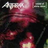 Potter\s Field from Sound Of White Noise by Anthrax  Happy Birthday, John Bush