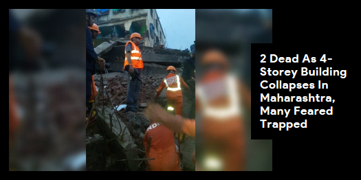 Lead story now on http://ndtv.com: Two people were killed after a four-storey building collapsed in Maharashtra's Bhiwandi. https://www.ndtv.com/cities/building-collapses-in-maharashtras-bhiwandi-15-feared-trapped-2089641…#NDTVLeadStory