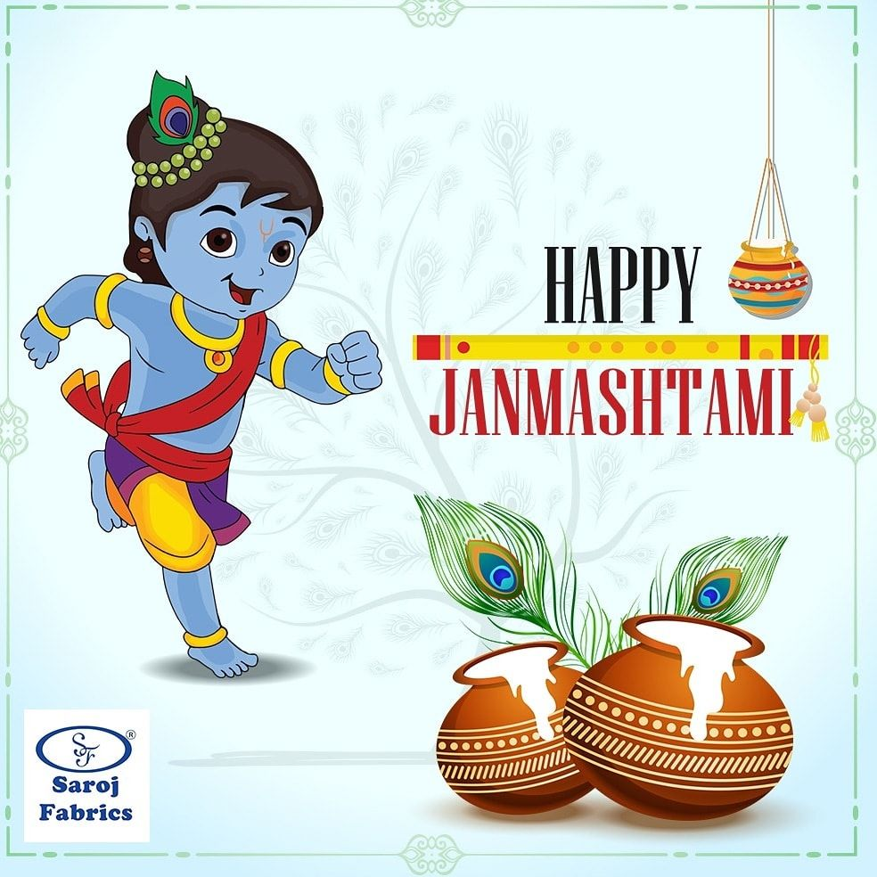 May Lord Krishna gives you best of health, fulfil all your wishes and bless you with love, happiness and laughter. Saroj fabrics wishes you and your family a very happy Janmashtami!#HappyJanmasthami2019 #SarojFabrics #Saroj