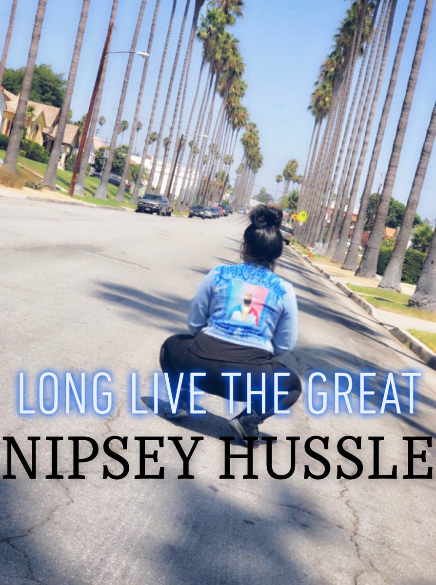 LONG LIVE THE GREAT @NipseyHussle  #LLNH <br>http://pic.twitter.com/y5D2MxZKqy