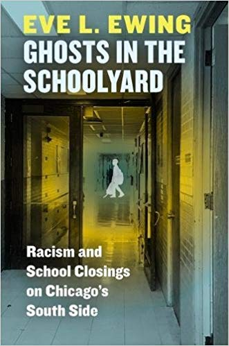 Book - Ghosts in the Schoolyard: #Racism and School Closings on Chicago's South Side https://t.co/fPKm4YvCwd HT @eveewing @UChicagoPress #BLM https://t.co/2kyA8hN9mb