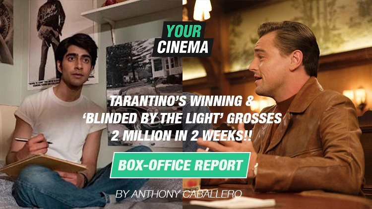 !!! YourCinemaFilms: Tarantino's 9th Movie Shoots Its Way To #1 | Once Upon A Time In Hollywood | The UK Top Ten Box-Office Sales | 16th – 18th August https://t.co/Vh0ZhvZLMn https://t.co/YFld09MRDo