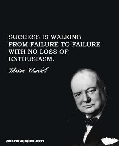 Succes is walking from failure to failure with no loss of enthusiasm.  #quote #churchill <br>http://pic.twitter.com/1olDpbftto
