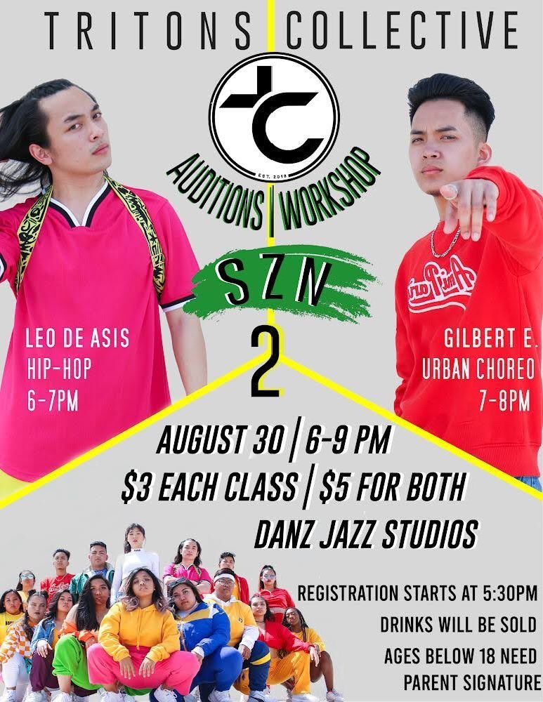 WHO WANNA BE PART OF THE TC SQUAD??  Workshop & Auditions for SZN 2 Volume 1 will be happening VERY soon so mark your calendars!  Come and vibe with us! We have two OPEN WORKSHOP CLASSES taught by @leonardoxdeasis & @GEclevia.   #TRITONSCOLLECTIVE<br>http://pic.twitter.com/B2ROoapBby