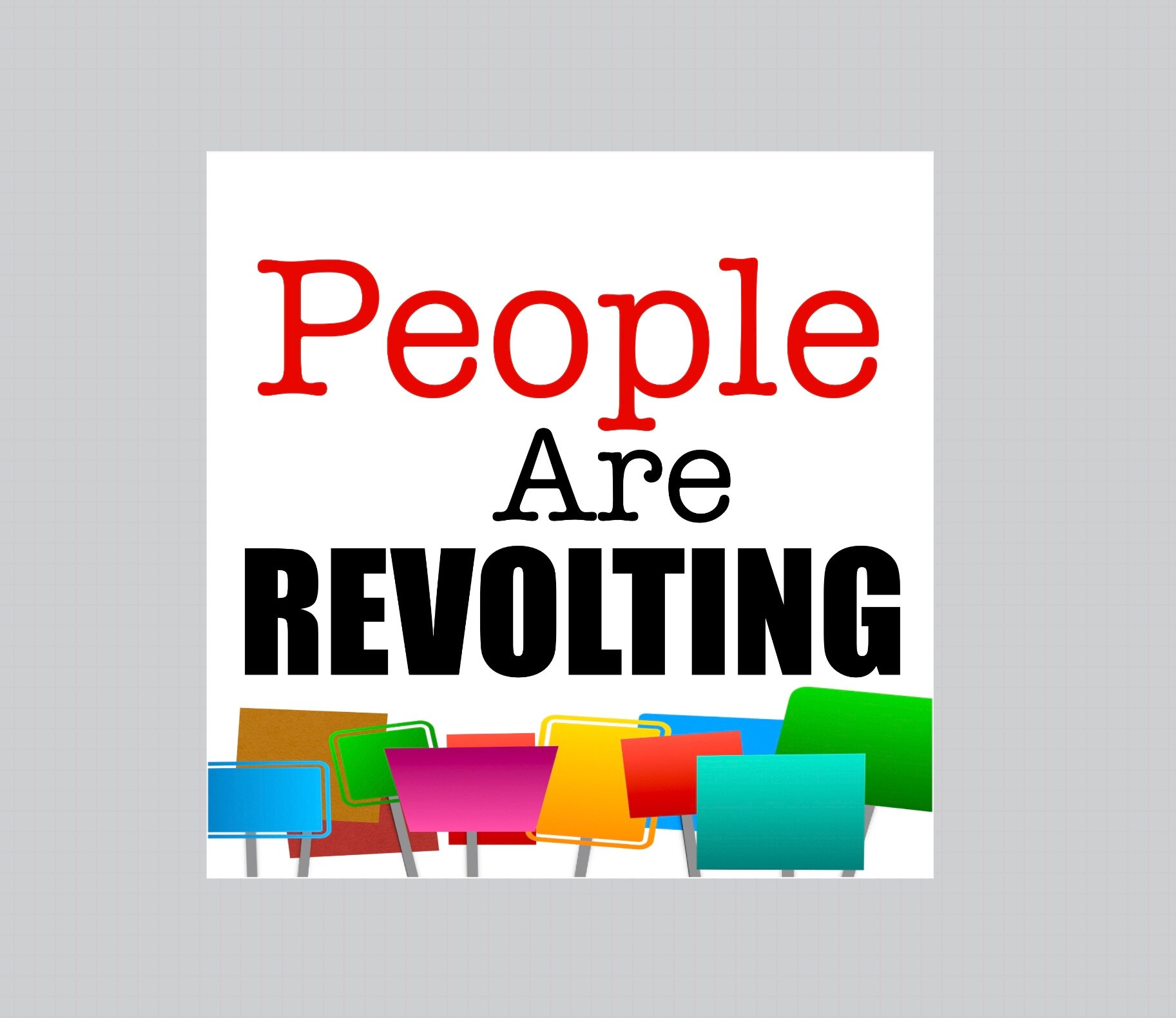 People are REVOLTING - cover