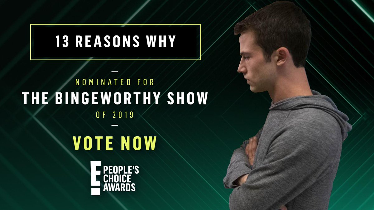 RT @peopleschoice: RT to vote for #13reasonswhy as #TheBingeworthyShow of 2019 now! #PCAs https://t.co/Ji4YukeLIY