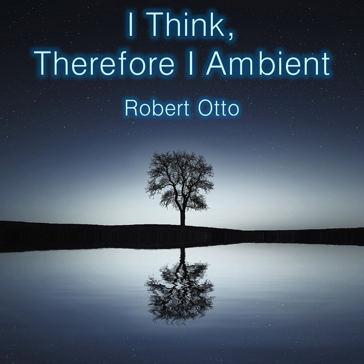 I just released a new album titled I Think, Therefore I Ambient. I hope you enjoy it as much as I did creating it. robertotto.bandcamp.com/album/i-think-…