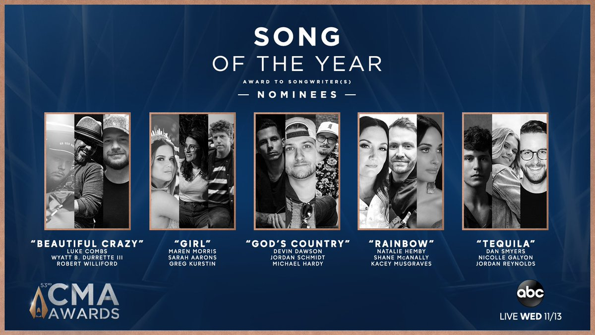 The #CMAawards SONG of the Year nominees are... #BeautifulCrazy #GIRL #GodsCountry #Rainbow #Tequila