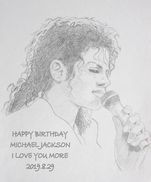 Happy Birthday Dear Michael Jackson                   I love you more...  2019.8.29