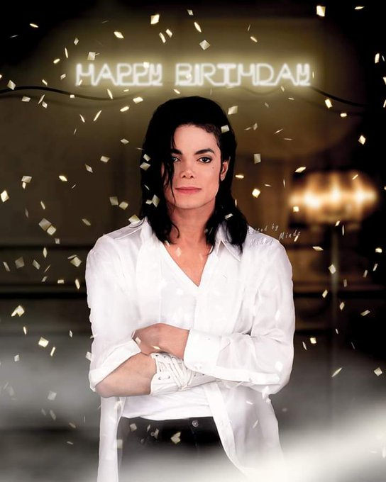 Happy Birthday Mr. Michael Jackson, Love you so much (Wanted to post a day before)
