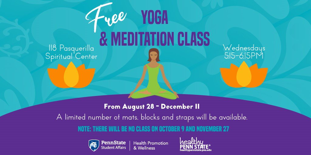 Healthy Penn State On Twitter Free Yoga And Meditation Classes Every Wednesday In 118 Pasquerilla Join Us 5 15 6 16pm