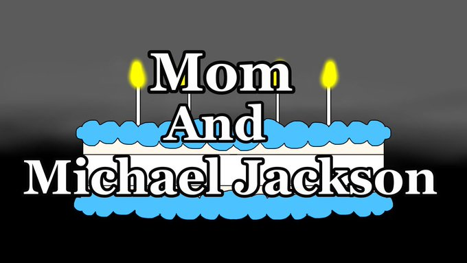 Happy Birthday Mom and Michael Jackson       via premiering tomorrow!