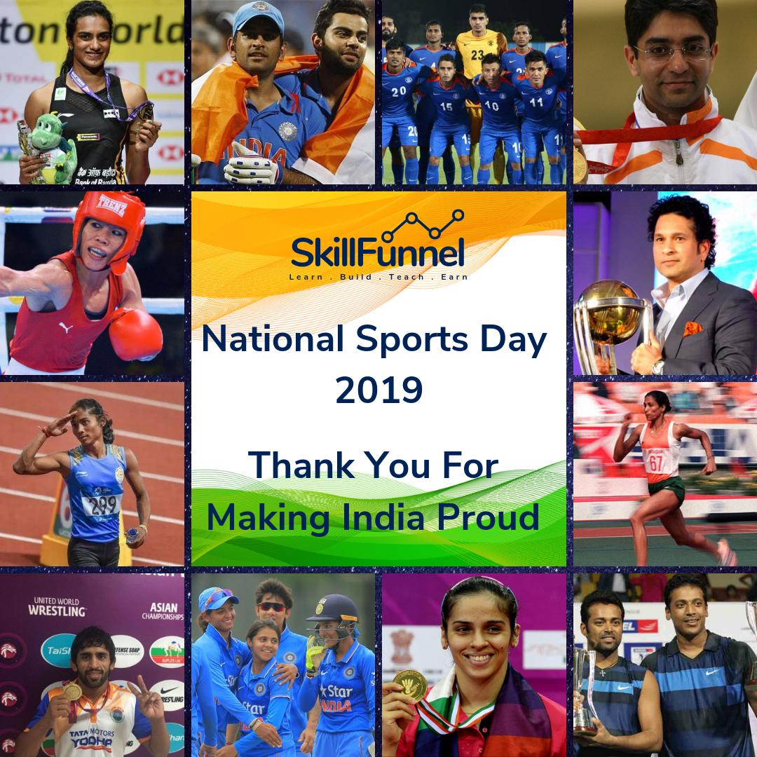 #SkillFunnel Celebrating #NationalSportsDay  Lets take this opportunity to congratulate all our beloved Sports men & women.  #PVSindhu #MSDhoni #VKohli #LPeas #SachinTendulkar #HimaDas #PTUsha #MaryKom #BajragPunia #AbhinavBhindra #IndianFootball #SainaNehwal #IndianWomenCricket