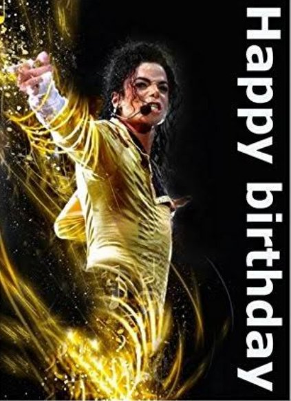 Yay today is 29th August it\s birthday celebration time  Happy Birthday to Michael Jackson