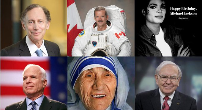 Happy Birthday to Dr. Robert Langer, Chris Hadfield, Michael Jackson, John McCain, Mother Teresa and Warren Buffet.