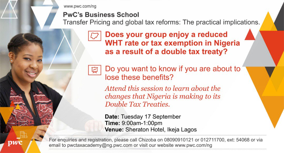 Does your group enjoy a reduced WHT rate or tax exemption in Nigeria as a result of a double tax treaty? Attend PwC Nigeria's September 17 #TaxAcademy to learn about the changes Nigeria is making to its double tax treaties. More details in the flyer <br>http://pic.twitter.com/yBYQKSst7f