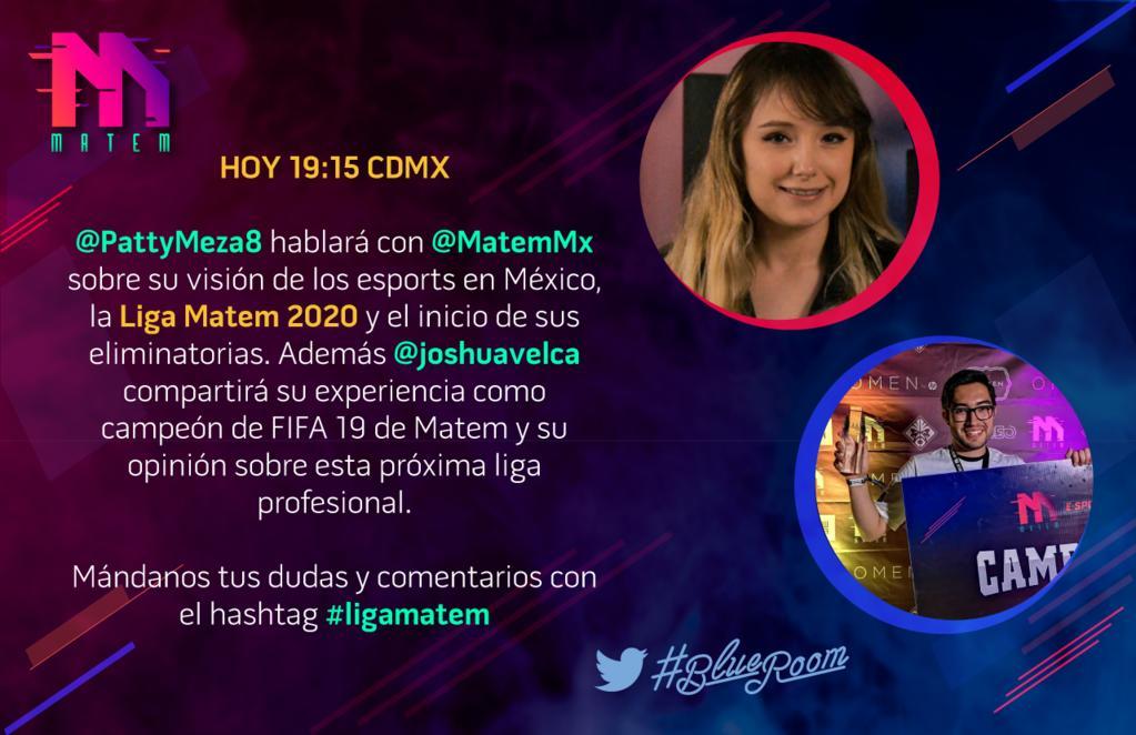 ¡Hablemos de @MatemMx y su visión de los #Esports en México!@PattyMeza8 y @joshuavelca hablarán de la Liga Matem 2020 y su experiencia en los videojuegos en el #BlueRoom de @TwitterMexico.Conecta EN VIVO hoy a las 19:15 hrs CDMX y usa el Hashtag #LigaMatem para tus preguntas.