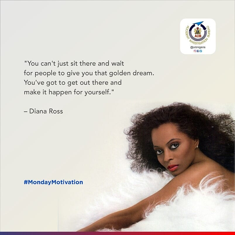 """""""You can't just sit there and wait for people to give you that golden dream. You've got to get out there and make it happen for yourself."""" – Diana Ross  It's a new week, go out and make things happen!  #MondayMotivation #aviation #ALGNGA #mondaythoughts #AFCON2019 #flying"""