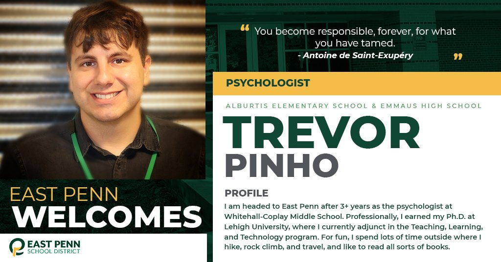 Welcome new @epsdalburtis & @EHS_Hornets psychologist, Trevor Pinho. We are #EastPennPROUD to have you!