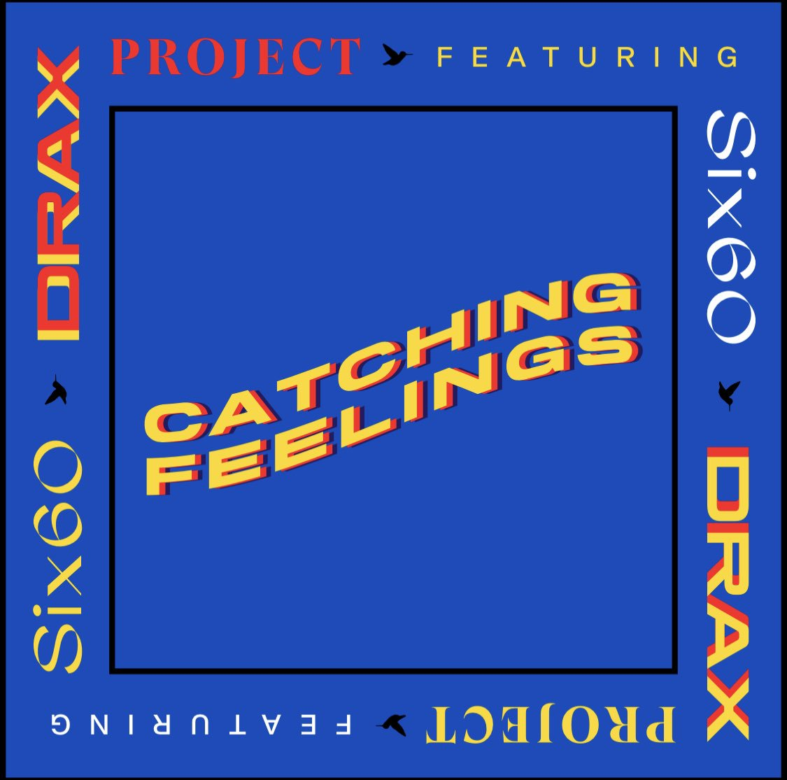 SEPTEMBER 4 🎣⚡ draxproject.ffm.to/catchingfeelin…