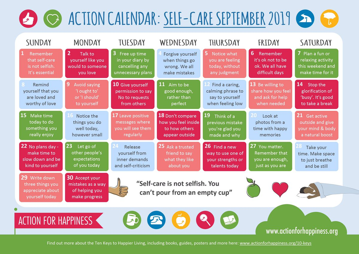 Self-Care September - Day 1: Remember that self-care is not selfish. It's essential https://www.actionforhappiness.org/self-care-september… #SelfCareSeptember