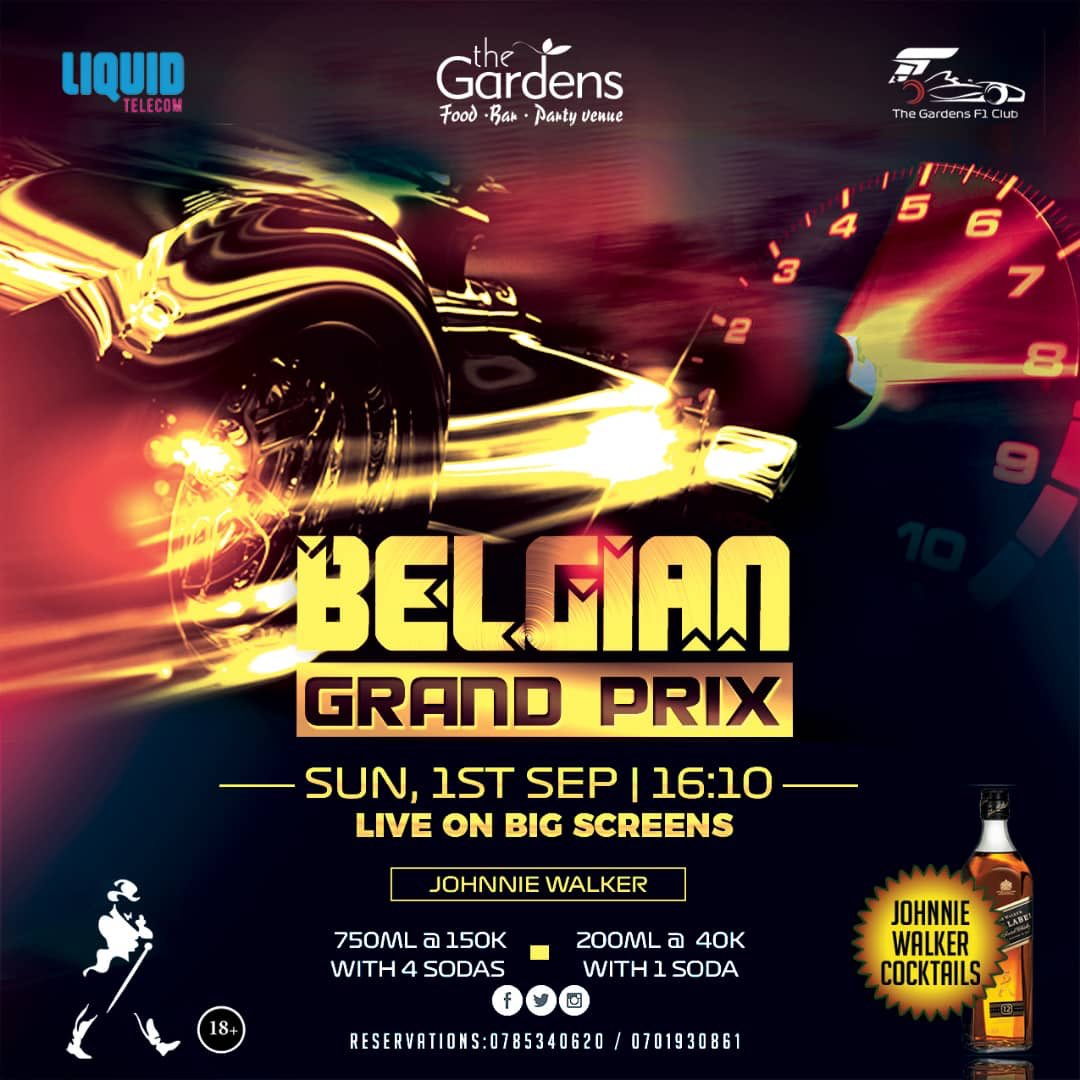 To all Formula one 🏎 lovers  The #BelgiumGP is going down in less than 20 mins and it's going to be shown on large screens at @GardensNajjera   Come experience the best treat🤙 https://t.co/zTkPE5APj8