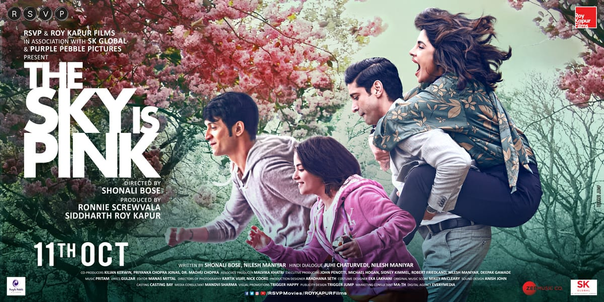 Priyanka Chopra Jonas, Farhan Akhtar, Zaira Wasim and Rohit Saraf... First look poster of #TheSkyIsPink... Trailer out tomorrow [10 Sept 2019]... Directed by Shonali Bose... Produced by RSVP and Roy Kapur Films... 11 Oct 2019 release. https://t.co/1y5lYU9efg