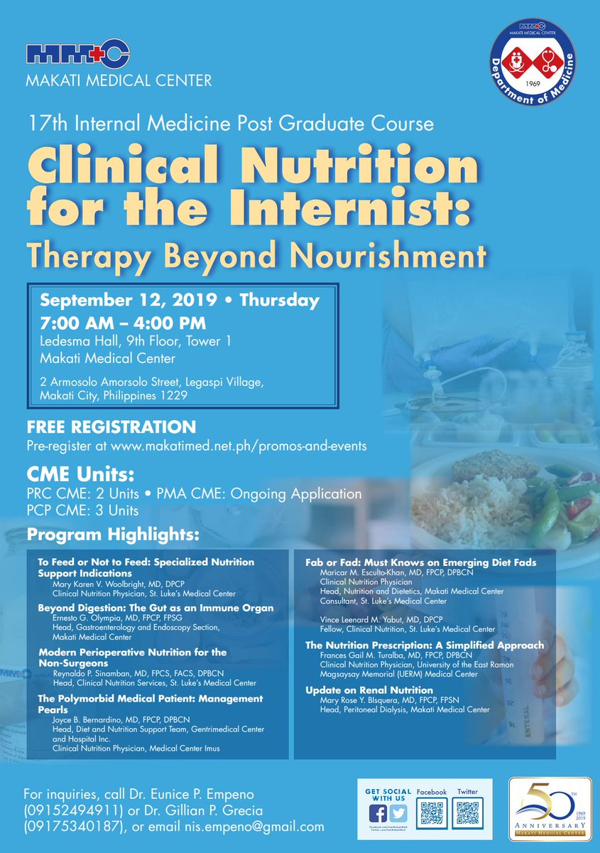 "The Department of Medicine invites you to the 17th Internal Medicine Postgraduate Course ""Clinical Nutrition for the Internist: Therapy Beyond Nutrition"" on September 12, 2019. #MakatiMedOfficial"