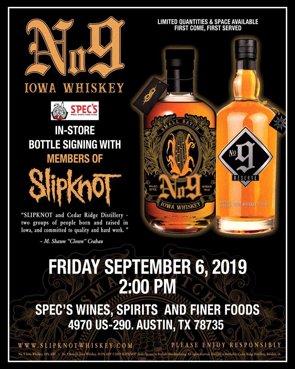 #SlipknotWhiskey Bottle Signing w/ Members of @slipknot September 6 • Austin, TX Specs Wines, Spirits & Finer Foods