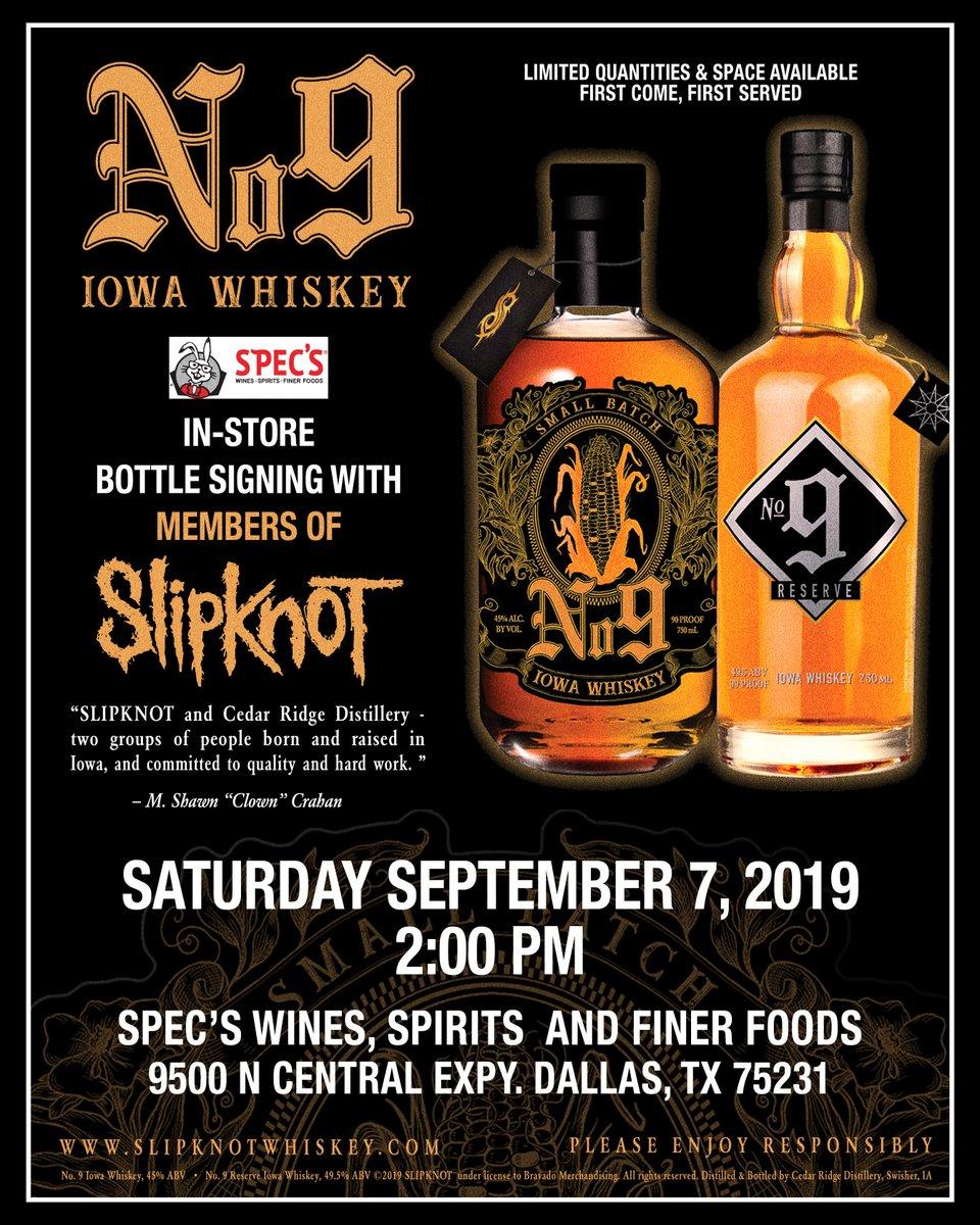 #SlipknotWhiskey Bottle Signing w/ Members of @slipknot September 7 • Dallas, TX Specs Wines, Spirits & Finer Foods