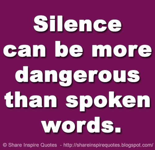 Motivation On Twitter Silence Can Be More Dangerous Than Spoken Words Website Https T Co K87rqy1idp Silence Silencequotes Famousquotes Quotes Thursdaymotivation Whatsappstatus Whatsapp Https T Co Bnwhj98vi4