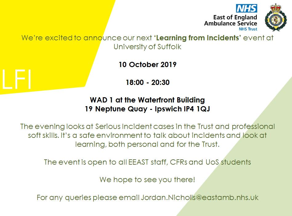 We're excited to announce that our next #LFI event will be held at the University of Suffolk at 18:00 on 10 October 2019 - please come down and join us, we look forward to seeing you all there! #LearningfromIncidents #Patientsafety 🚑