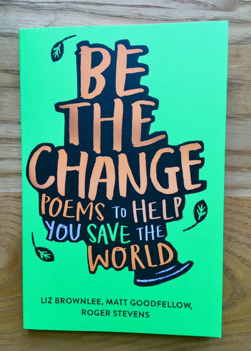 Be the Change – Poems to Help you Save the World! poetryroundabout.com/2019/09/05/be-…