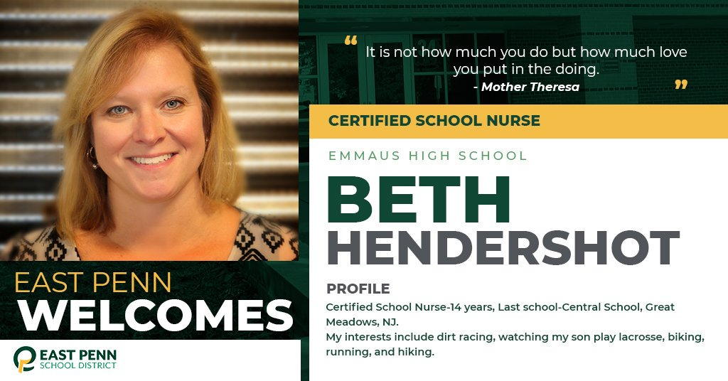 Welcome new @EHS_Hornets certified school nurse, Beth Hendershot. We are #EastPennPROUD to have you!
